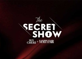 "Vinci ""The Secret Show"" con Mon Chéri e Vanity Fair"