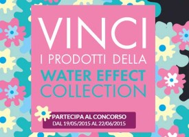 Vinci la Water Effect Collection di Deborah
