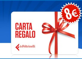 "Carta acquisto da 8 euro in regalo da ""La Feltrinelli"""