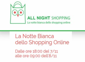All Night Shopping, arriva la notte bianca dello shopping on-line