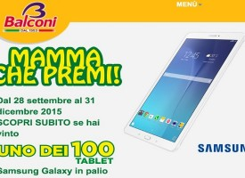 Galaxy Tab E Samsung in regalo con Balconi