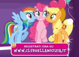 Entra nel Club dell'Amicizia e ricevi una sorpresa My Little Pony