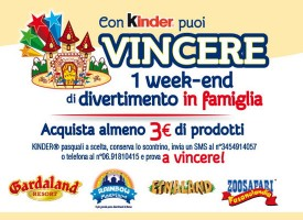 Vinci un week-end di divertimento in famiglia con Kinder