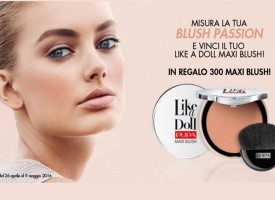 Vinci il tuo Like a Doll Maxi Blush con Pupa4fan