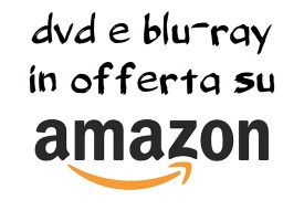 Risparmia su Dvd e Blu Ray con Amazon