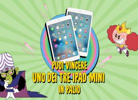 Trova la Power Puff e vinci un iPad mini con Cartoon Network