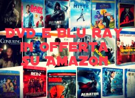 Dvd e Blu Ray in offerta su Amazon