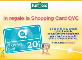 Pampers ti regala una shopping card QVC da 20 euro