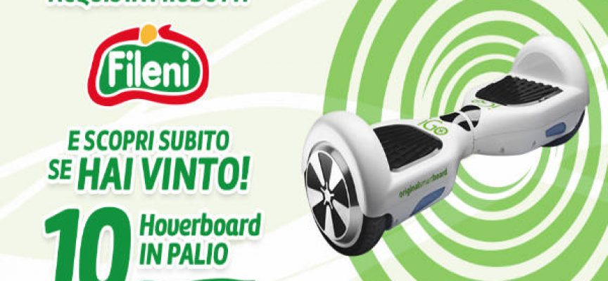 Vinci un Hoverboard con Fileni