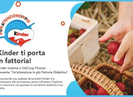 Kinder e UniCoop Firenze ti portano in fattoria