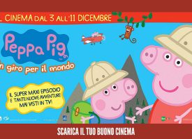 Peppa Pig e Toys Center ti regalano un buono cinema Stardust