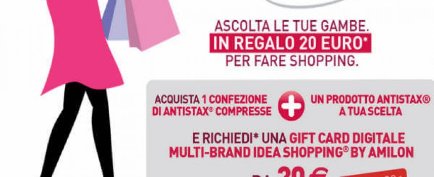 Antistax ti regala un buono Idea Shopping da 20 euro