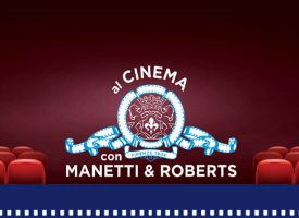 Manetti&Roberts ti regala un ingresso al cinema