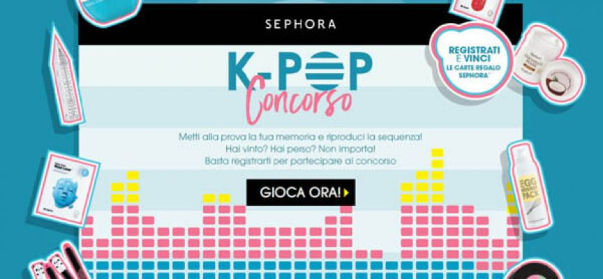 Scopri i segreti di bellezza dalla Korea e vinci una carta regalo Sephora
