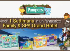 Vinci una settimana in un Family & SPA Grand Hotel con Pampers