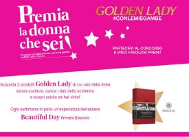 Acquista Golden Lady e vinci un cofanetto Boscolo