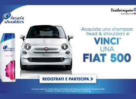 Acquista uno shampoo Head & Shoulders e vinci una Fiat 500