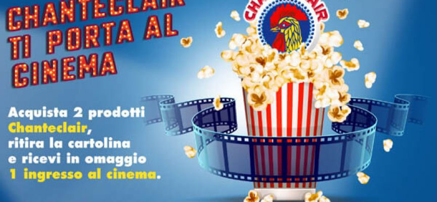 Chanteclair ti regala un ingresso al cinema