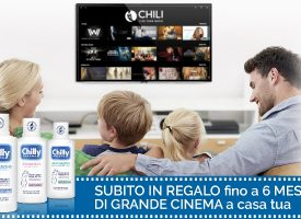 Chilly ti regala fino a 6 mesi di grande cinema a casa tua