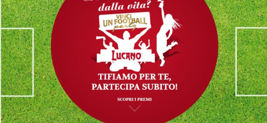 Vinci un Football Party con il concorso Amaro Lucano