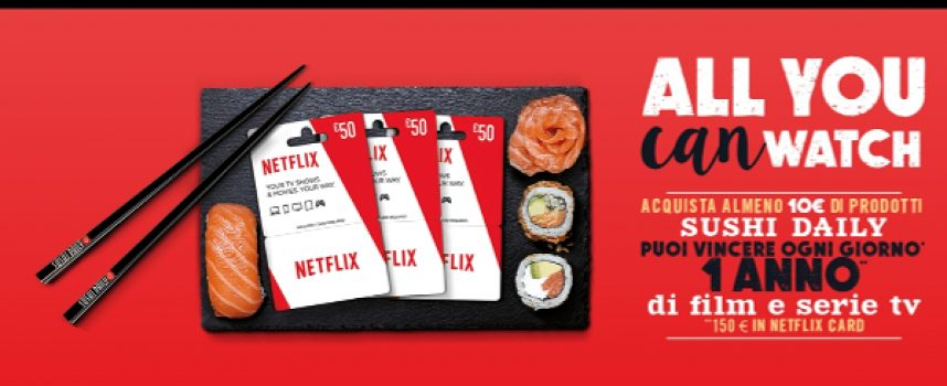 All you can watch: con Sushi Daily vinci ogni giorno un anno di Netflix