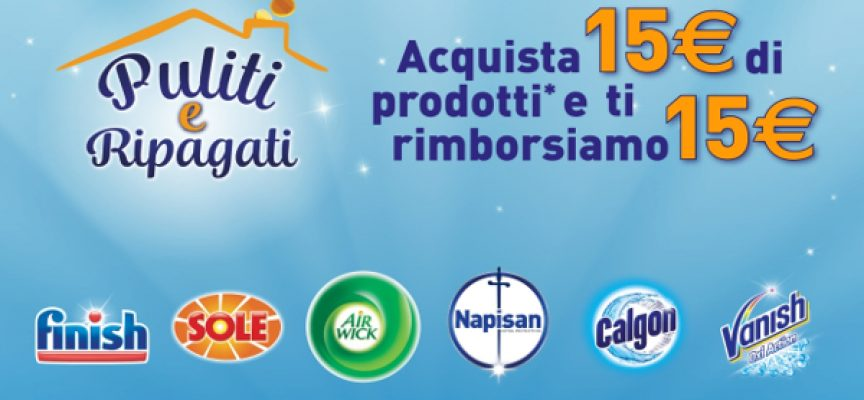 Finish, Sole, Napisan, Vanish, Calgon e Air Wick ti rimborsano la spesa