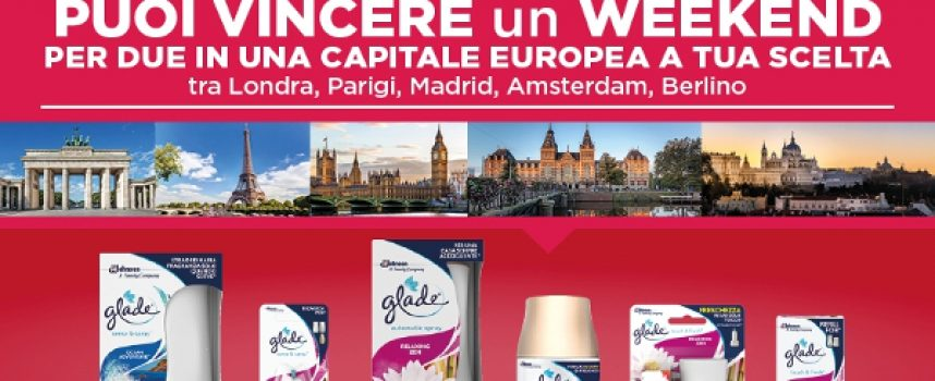 Gioca con Glade e vinci un weekend in una capitale europea