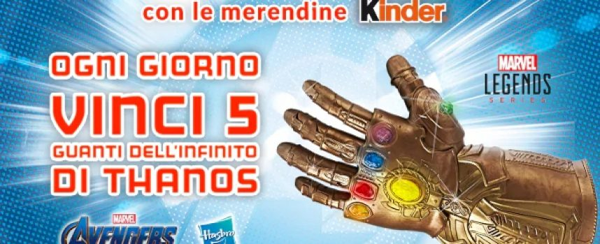 Marvel Legends: con Ferrero e Esselunga vinci il Guanto dell'Infinito di Thanos