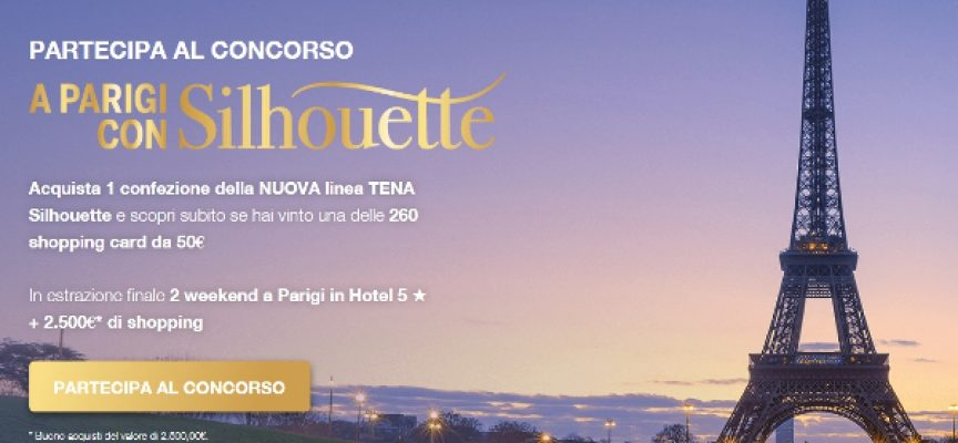 Prova Tena Silhouette e vinci un weekend di shopping a Parigi