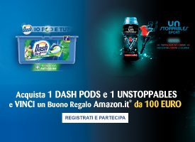 Con Dash Pods e Unstoppables vinci lo shopping su Amazon.it
