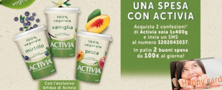 Acquista Activia Soia e vinci una Happy Card Aspiag da 100 euro
