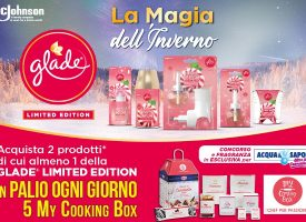 Acquista Glade Limited Edition e vinci una My Cooking Box